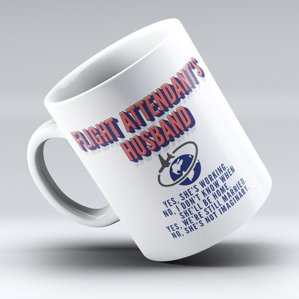 Flight Attendant's Husband - 11oz Mug - Pilot Mugs - Mugdom Coffee Mugs