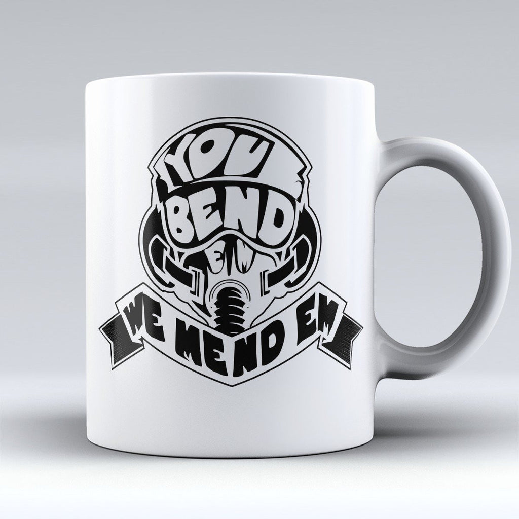 "Limited Edition - ""You Bend, We Mend 'Em"" 11oz Mug - Pilot Mugs - Mugdom Coffee Mugs"