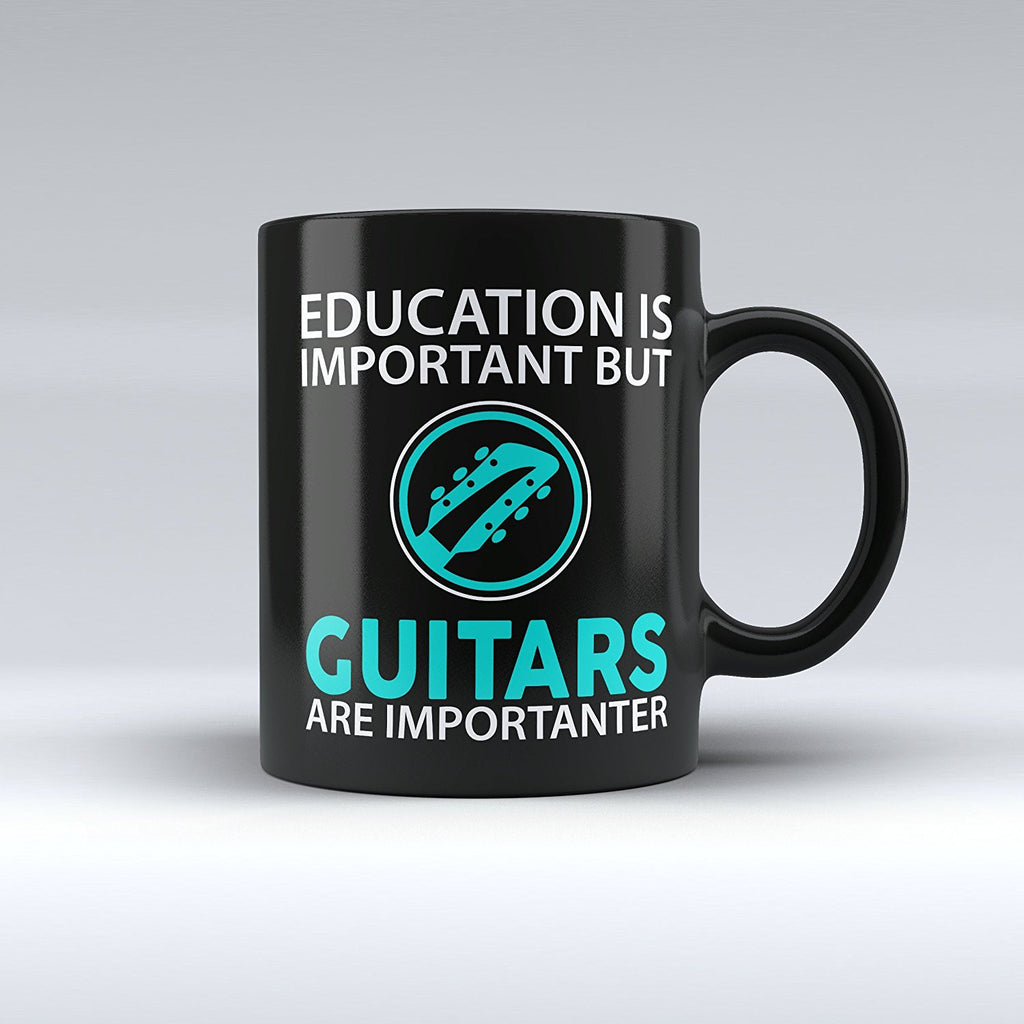 "Limited Edition - ""Guitars Are Importanter"" 11oz Mug - Music Mugs - Mugdom Coffee Mugs"