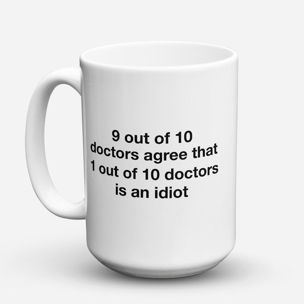 "Limited Edition - ""9 Out Of 10"" 15oz Mug"
