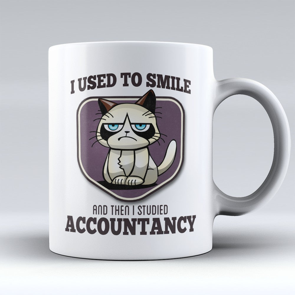 "Limited Edition - ""I Used to Smile - Accountancy"" 11oz Mug - Accountant Mugs - Mugdom Coffee Mugs"
