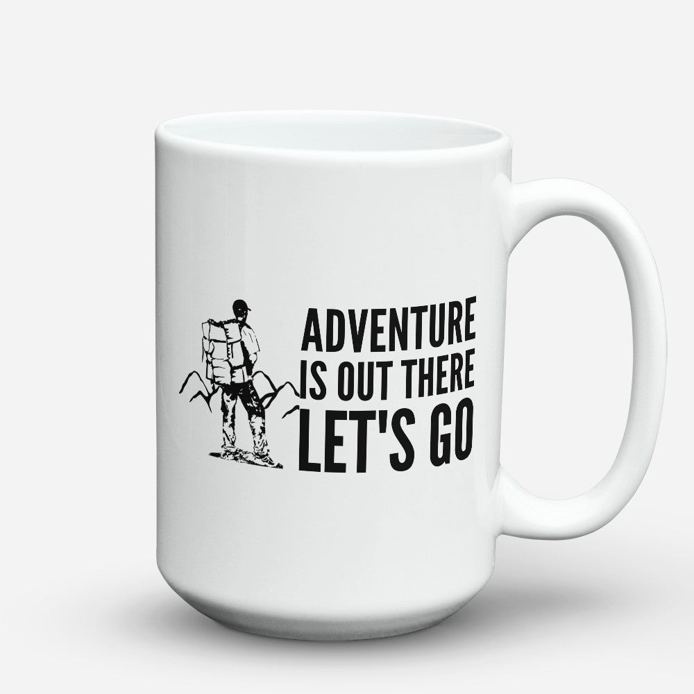 "Limited Edition - ""Adventure Is Out There"" 15oz Mug"