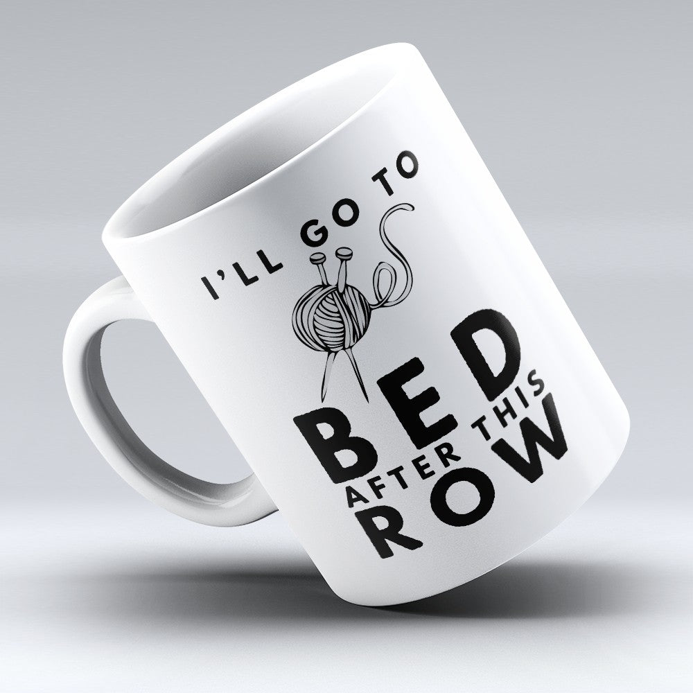 "Limited Edition - ""After This Row"" 11oz Mug"