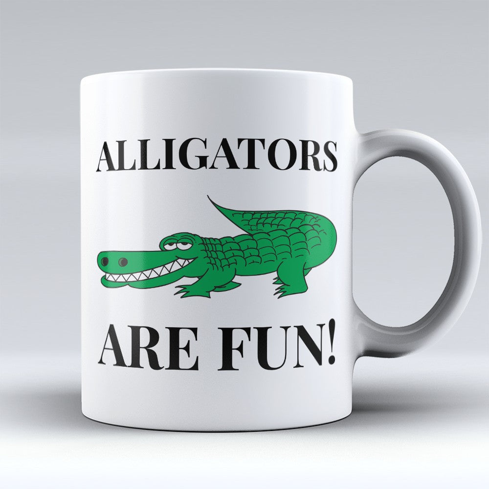 "Limited Edition - ""Alligators Are Fun"" 11oz Mug"