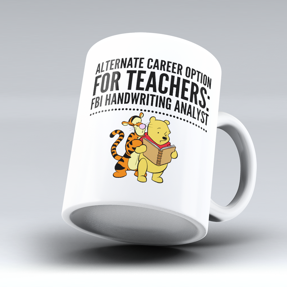 "Limited Edition - ""Alternate Career Option"" 11oz Mug - Teacher Mugs - Mugdom Coffee Mugs"