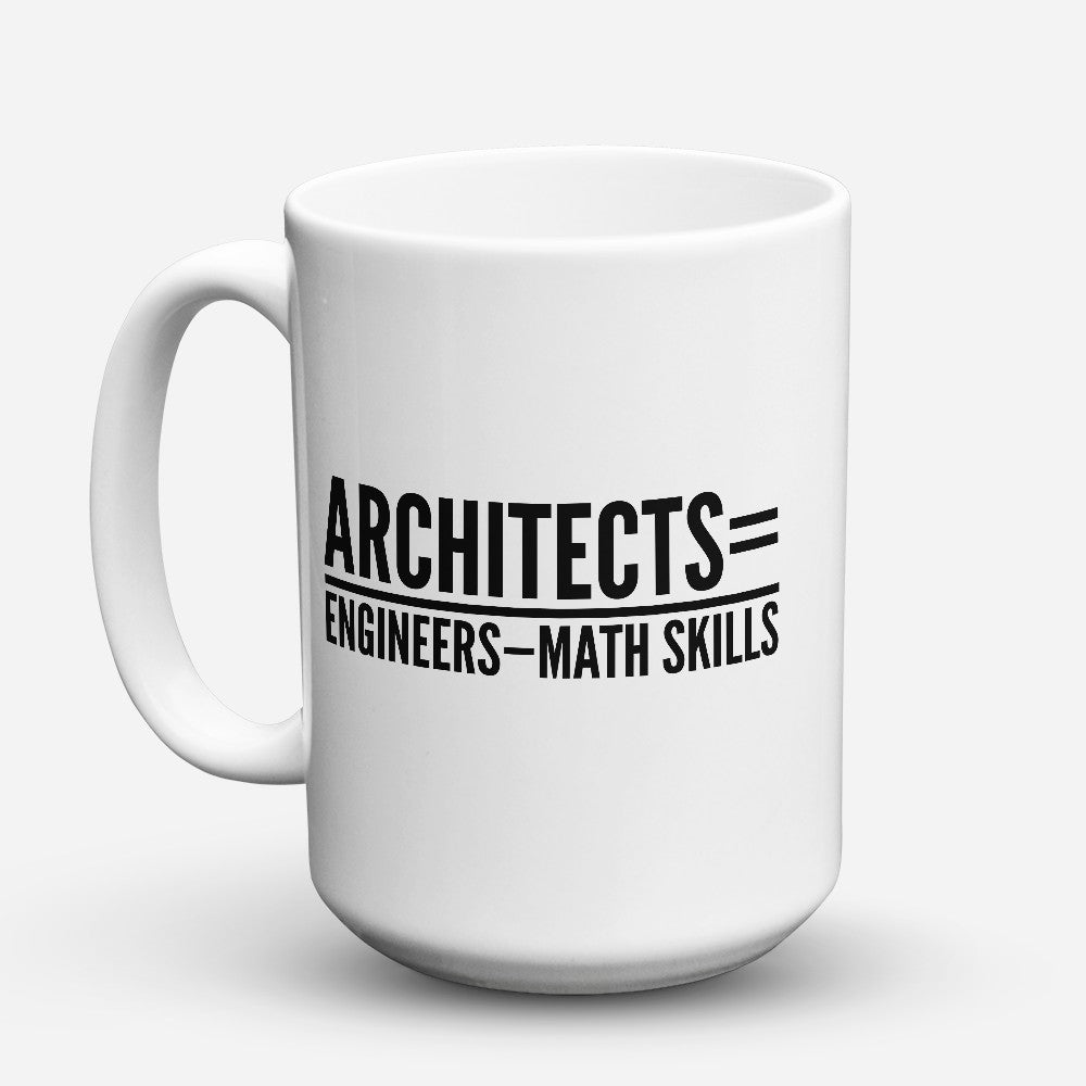 "Limited Edition - ""Architects Equals"" 15oz Mug"