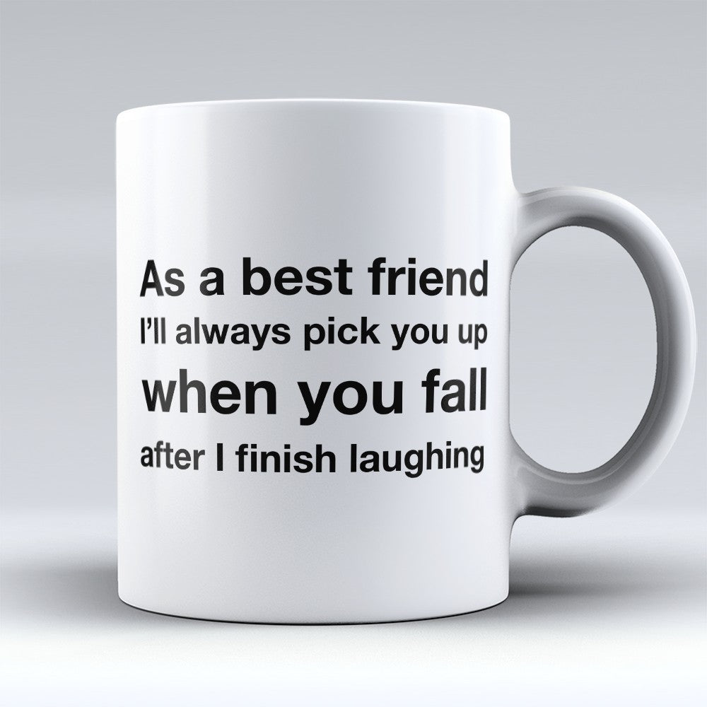 "Limited Edition - ""As A Best Friend"" 11oz Mug"