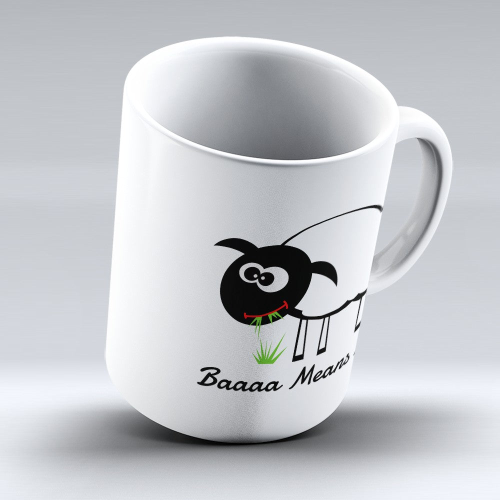 "Limited Edition - ""Baaaa Means No"" 11oz Mug"