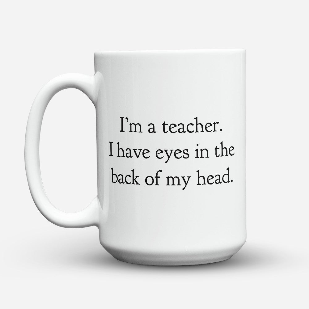 "Limited Edition - ""Back Of My Head"" 15oz Mug"