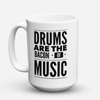 "Limited Edition - ""Bacon Of Music"" 15oz Mug - Drummer Mugs - Mugdom Coffee Mugs"