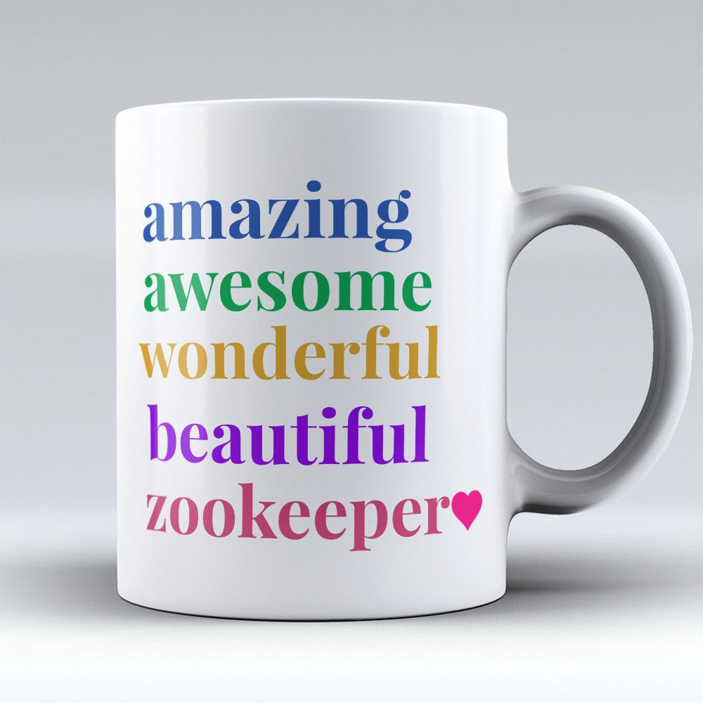 "Limited Edition - ""Beautiful Zookeeper"" 11oz Mug"