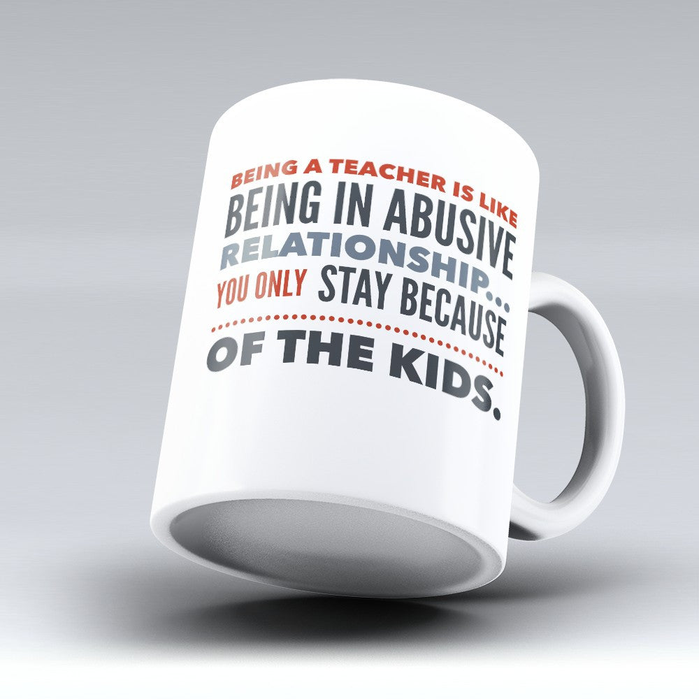 "Limited Edition - ""Being A Teacher"" 11oz Mug - Teacher Mugs - Mugdom Coffee Mugs"