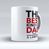 "Limited Edition - ""Best Dad Raises A Lawyer"" 11oz Mug - Lawyer Mugs - Mugdom Coffee Mugs"