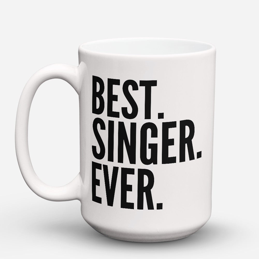 "Limited Edition - ""Best Singer Ever"" 15oz Mug"