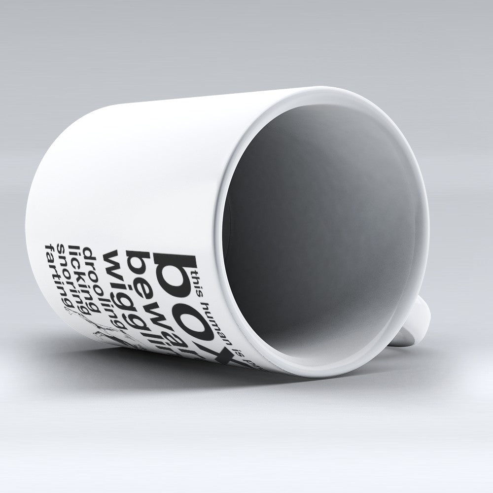 "Limited Edition - ""Beware Of"" 11oz Mug"