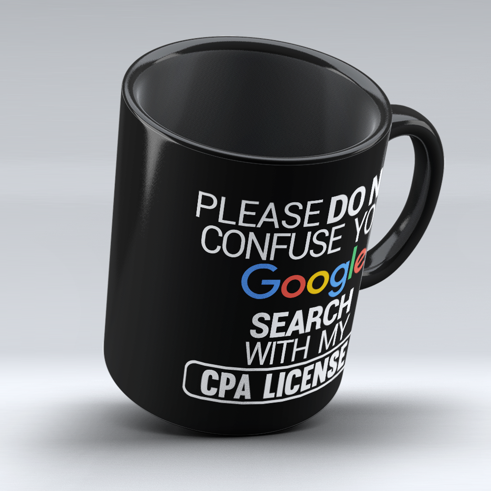 """My CPA License"" - 11oz Black Ceramic Mug - Drinkware - Mugdom Coffee Mugs"
