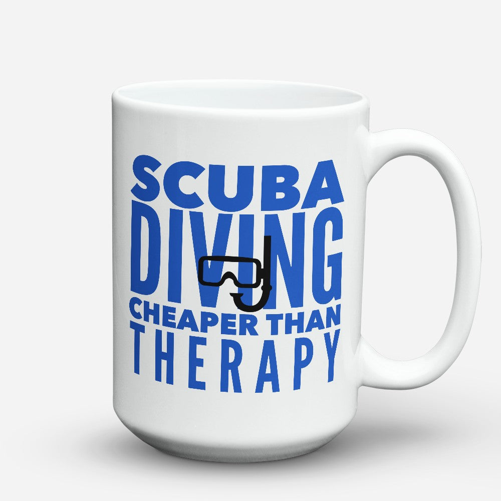 "Limited Edition - ""Cheaper Than Therapy"" 15oz Mug"