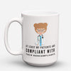 "Limited Edition - ""Dietitian Compliant"" 15oz Mug - Dietitian Mugs - Mugdom Coffee Mugs"