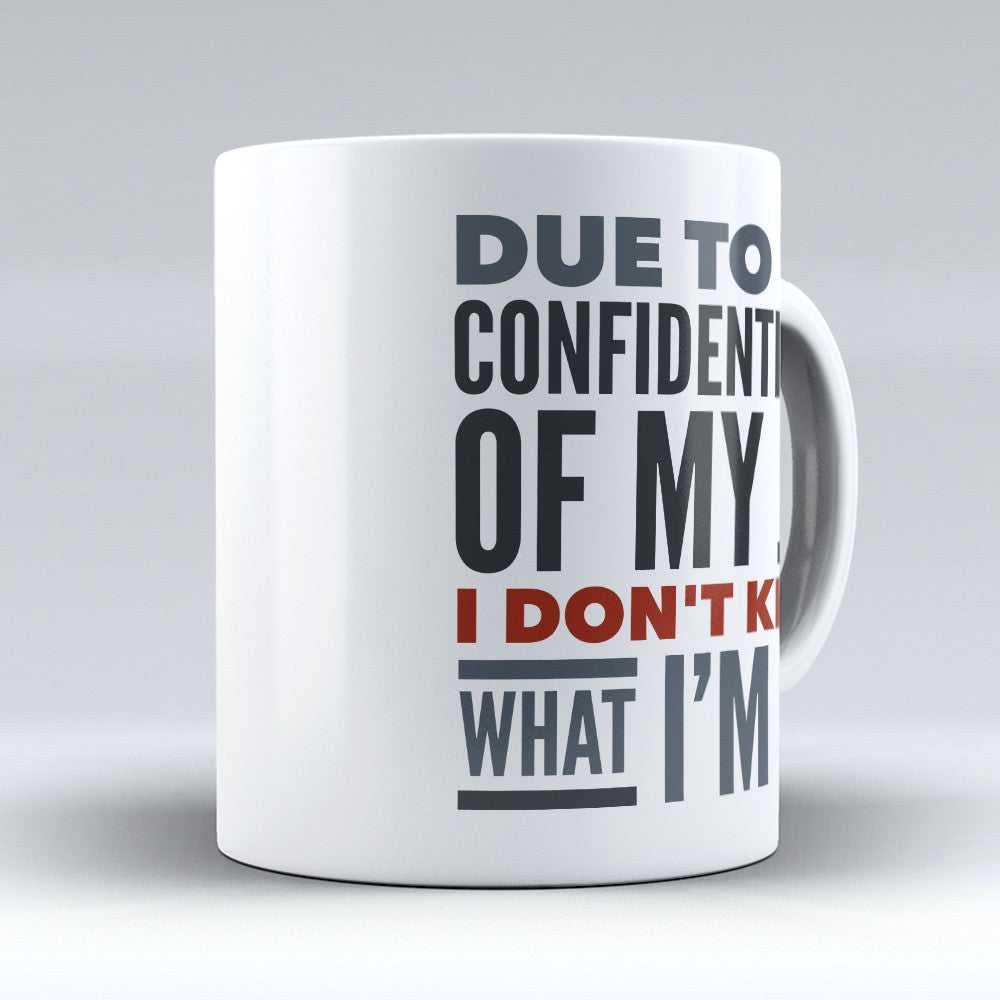 "Limited Edition - ""Counselor Confidentiality"" 11oz Mug - Counseling Mugs - Mugdom Coffee Mugs"