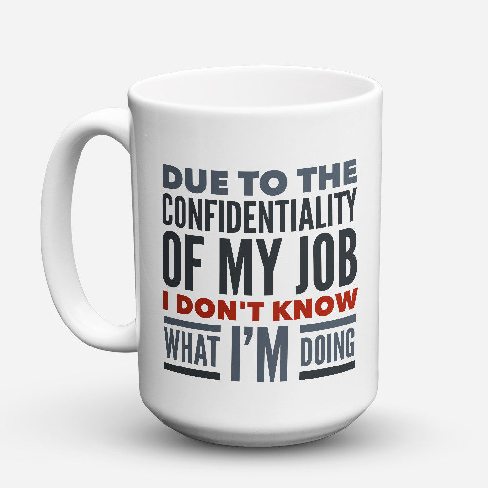 "Limited Edition - ""Counselor Confidentiality"" 15oz Mug - Counseling Mugs - Mugdom Coffee Mugs"