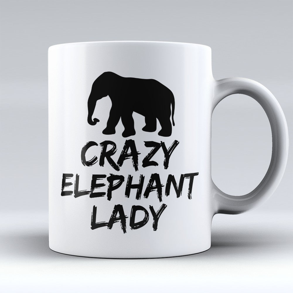 "Limited Edition - ""Crazy Elephant Lady"" 11oz Mug"