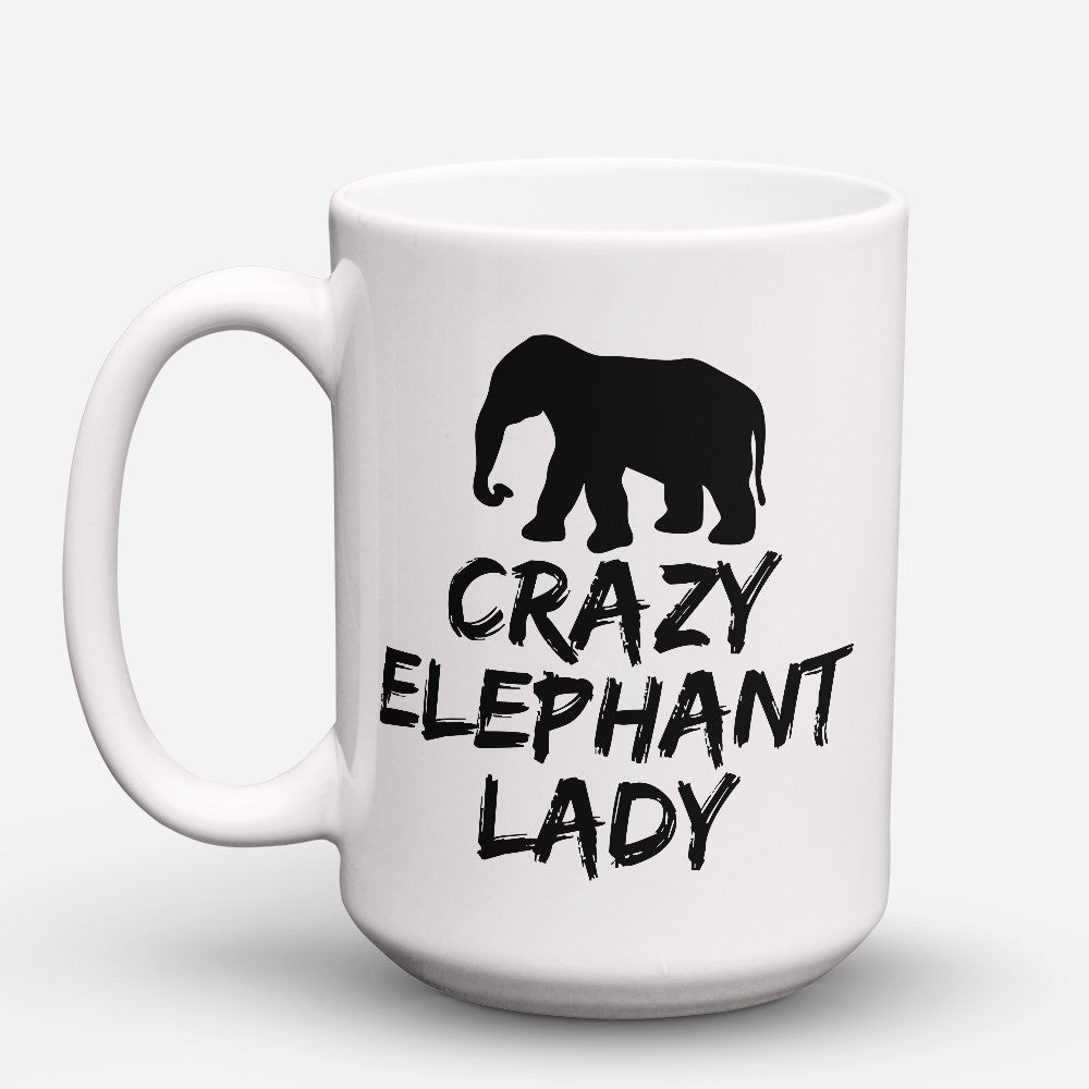 "Limited Edition - ""Crazy Elephant Lady"" 15oz Mug"