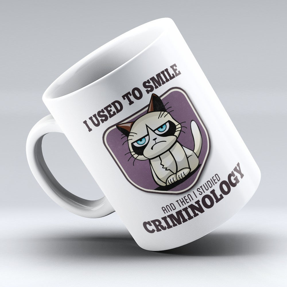 "Limited Edition - ""I Used to Smile - Criminology"" 11oz Mug - Criminologist Mugs - Mugdom Coffee Mugs"