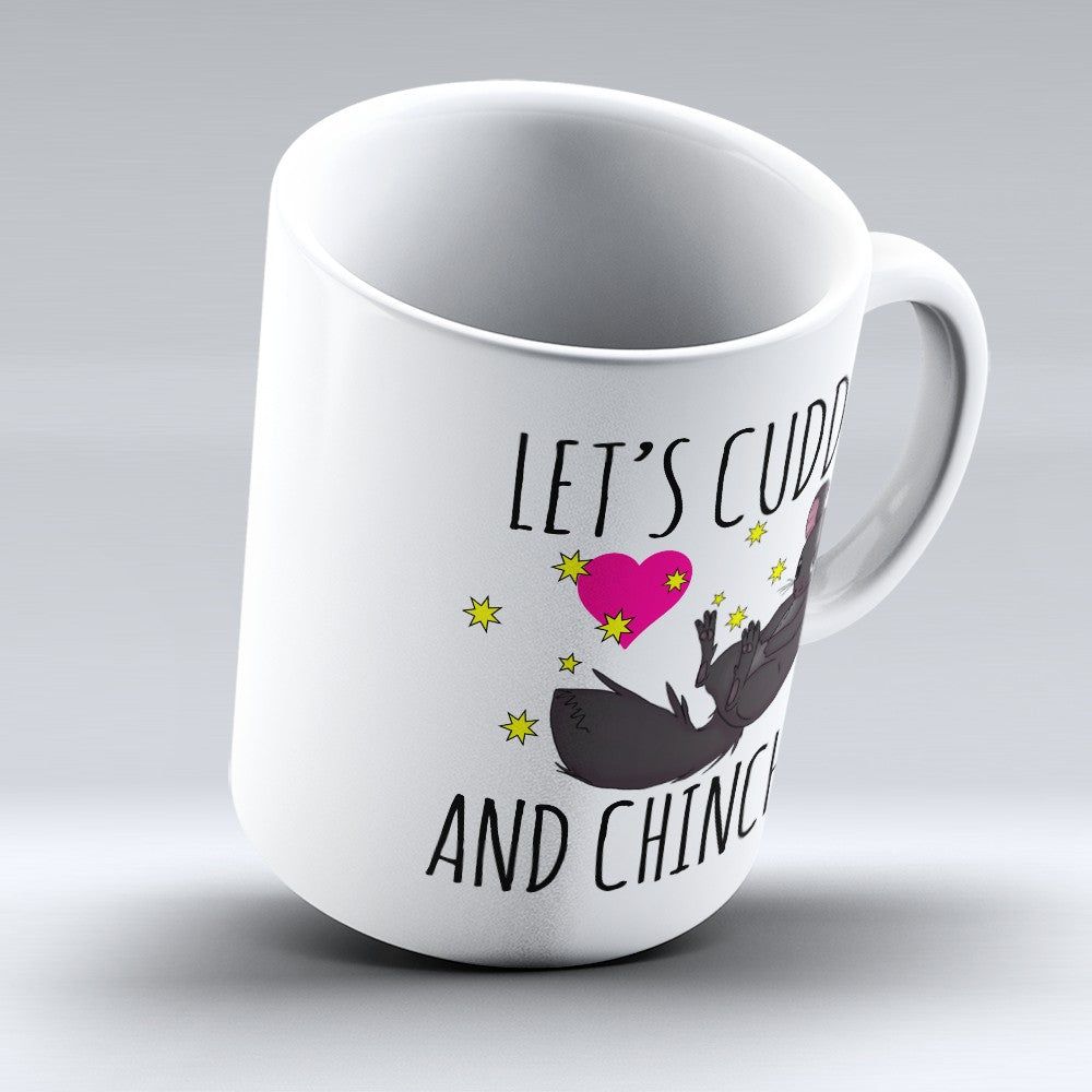 "Limited Edition - ""Cuddle And Chinchill"" 11oz Mug"