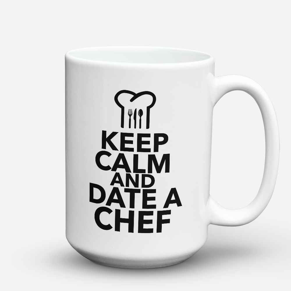 "Limited Edition - ""Date a Chef"" 15oz Mug - Chef Mugs - Mugdom Coffee Mugs"