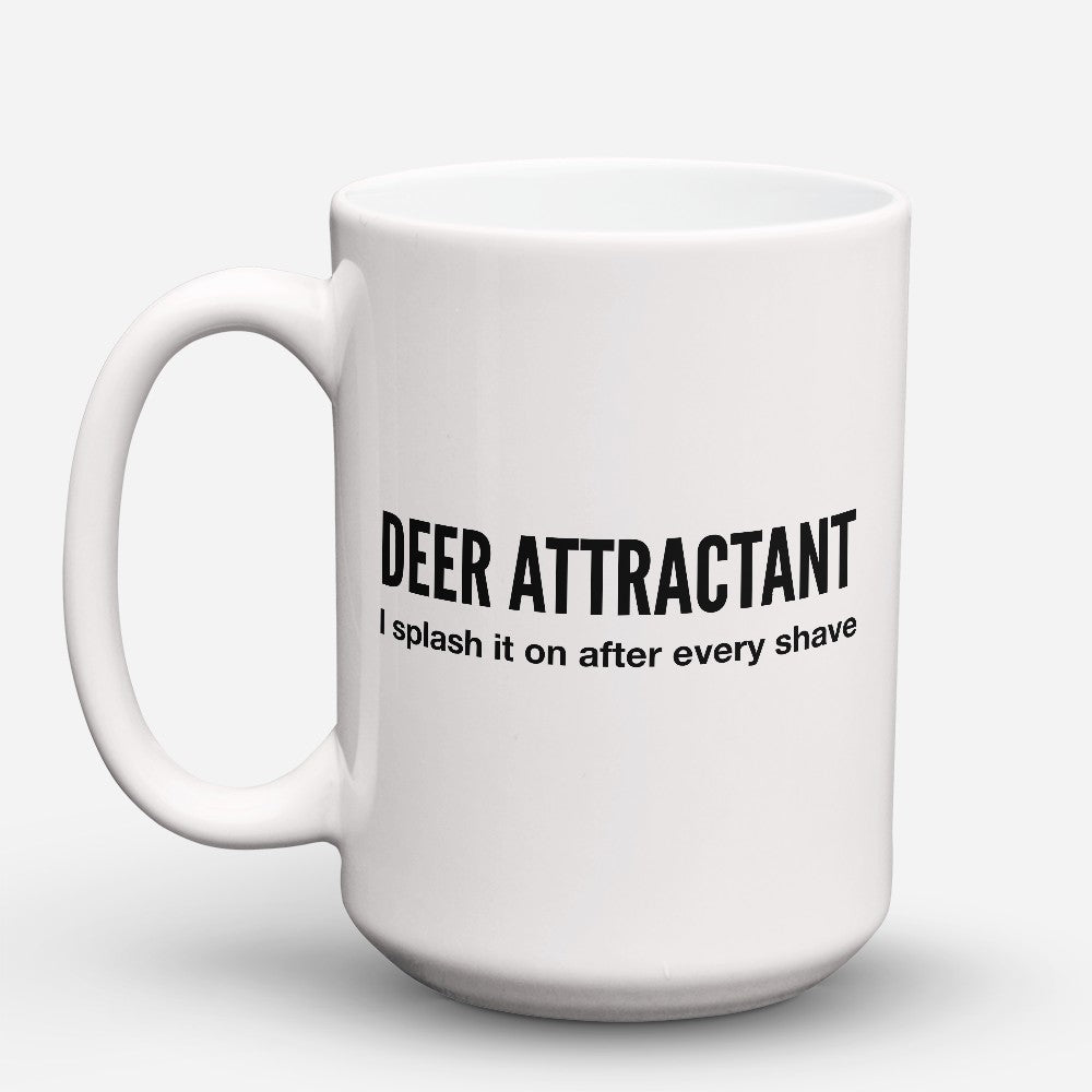"Limited Edition - ""Deer Attractant"" 15oz Mug"