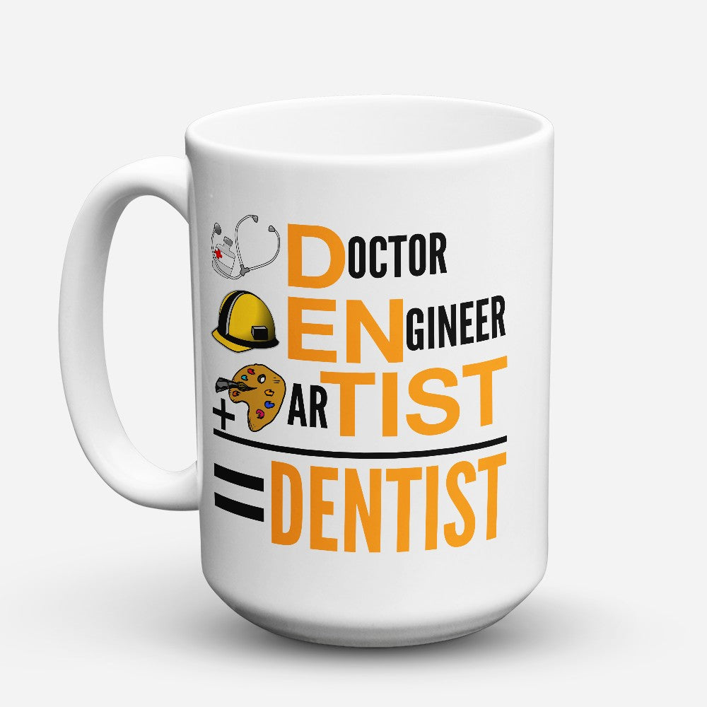 "Limited Edition - ""Dentist"" 15oz Mug"