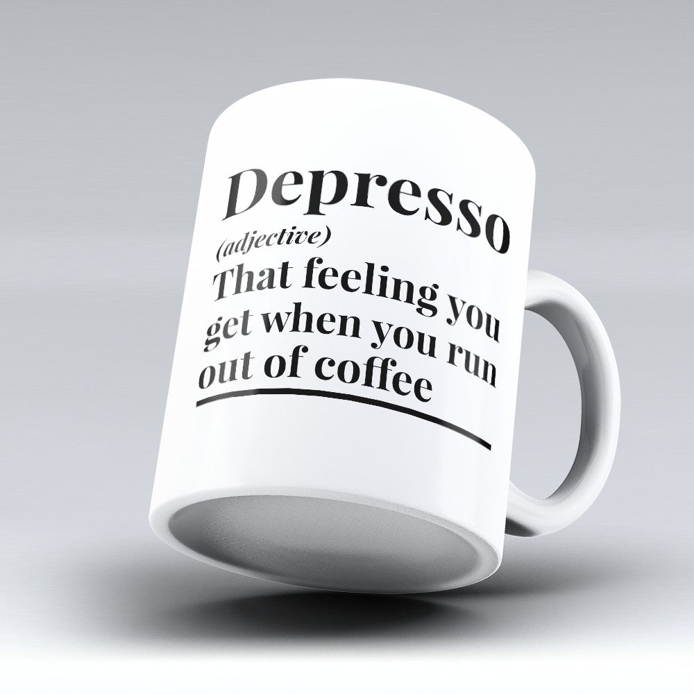 "Limited Edition - ""Depresso"" 11oz Mug"