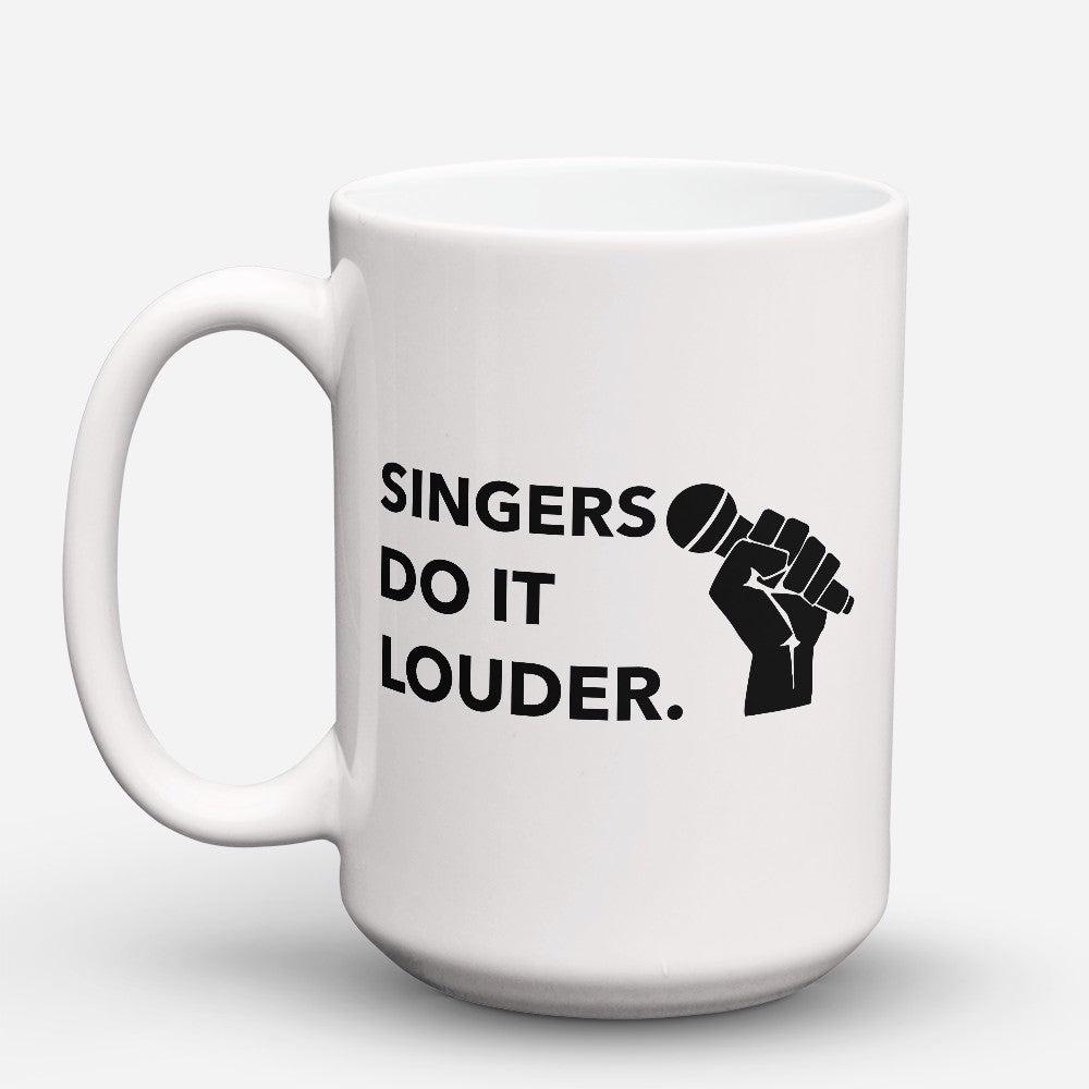 "Limited Edition - ""Do It Louder"" 15oz Mug"