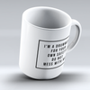 "Limited Edition - ""Do Not Mess With A Drummer"" 11oz Mug - Drummer Mugs - Mugdom Coffee Mugs"