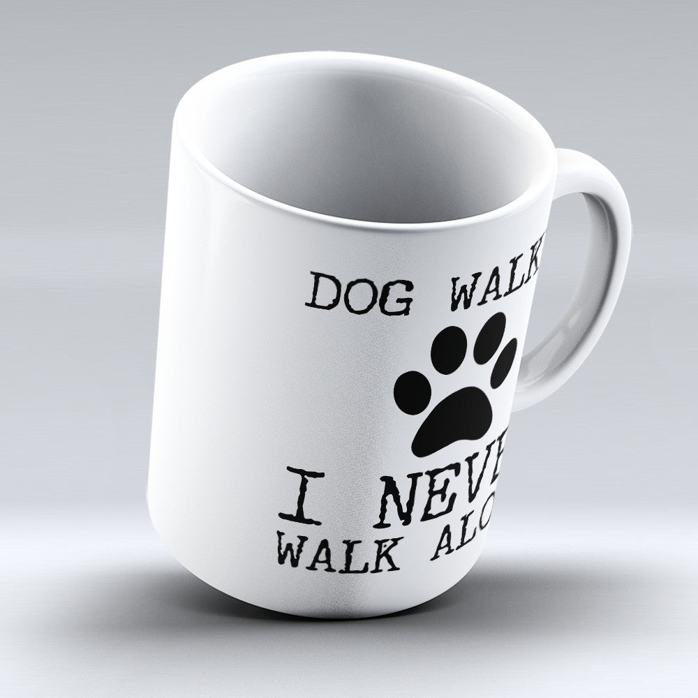 "Limited Edition - ""Dog Walker"" 11oz Mug"