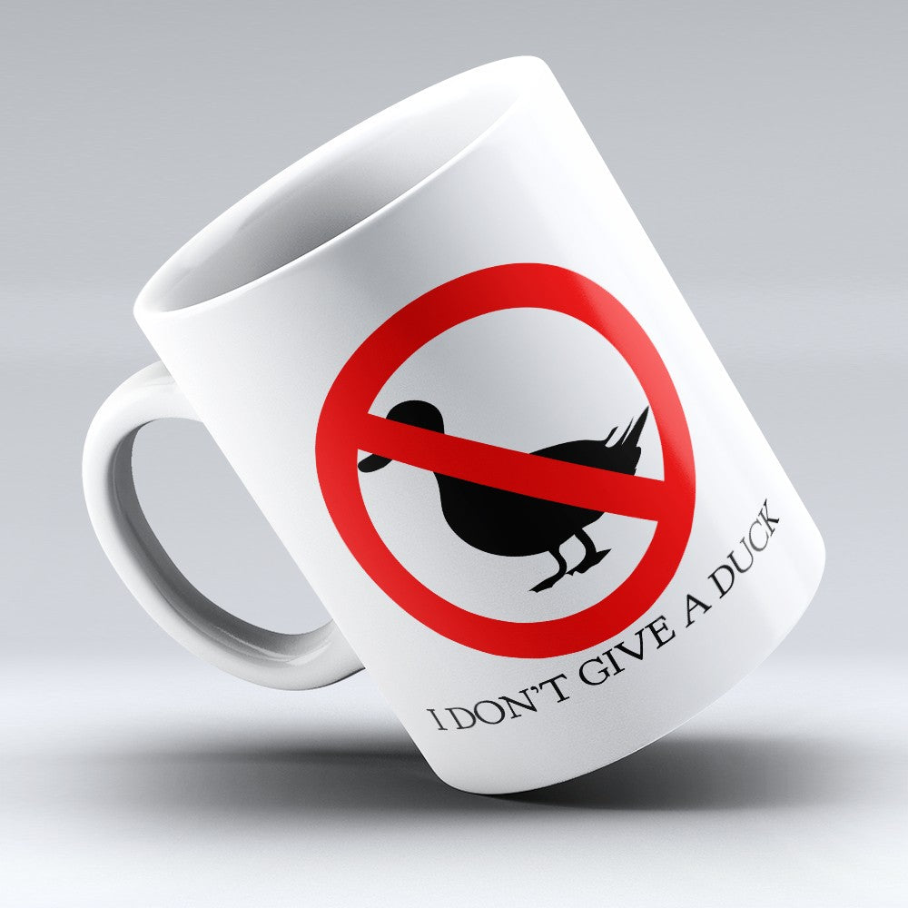 "Limited Edition - ""Dont Give A Duck"" 11oz Mug"
