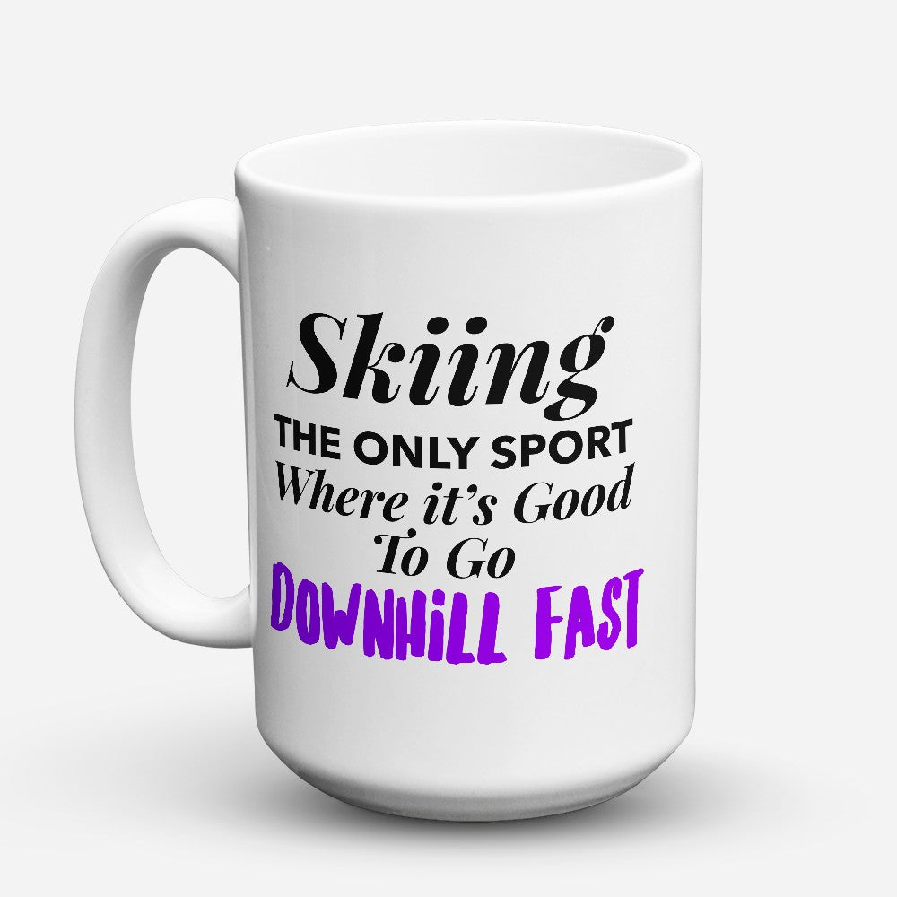 "Limited Edition - ""Downhill Fast"" 15oz Mug"