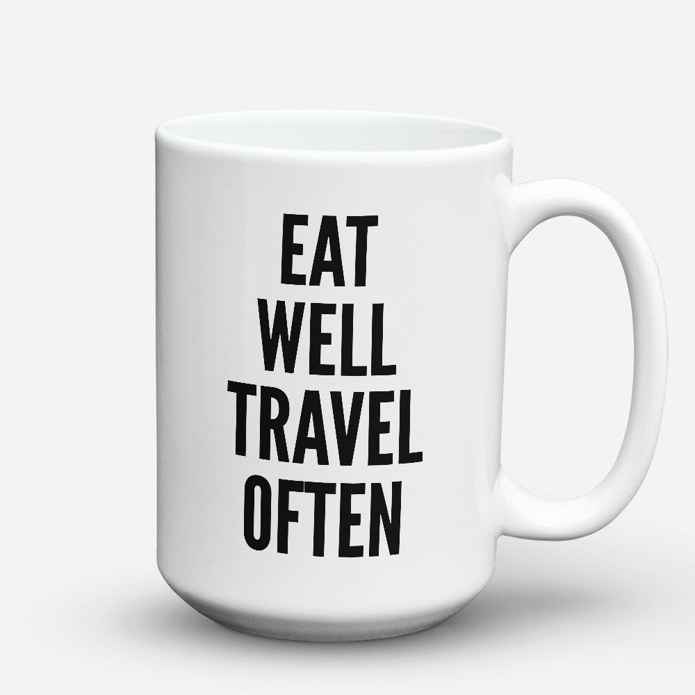 "Limited Edition - ""Eat Well"" 15oz Mug"