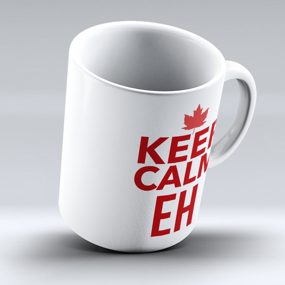 "Limited Edition - ""Canadians Eh"" 11oz Mug - Canada Mugs - Mugdom Coffee Mugs"