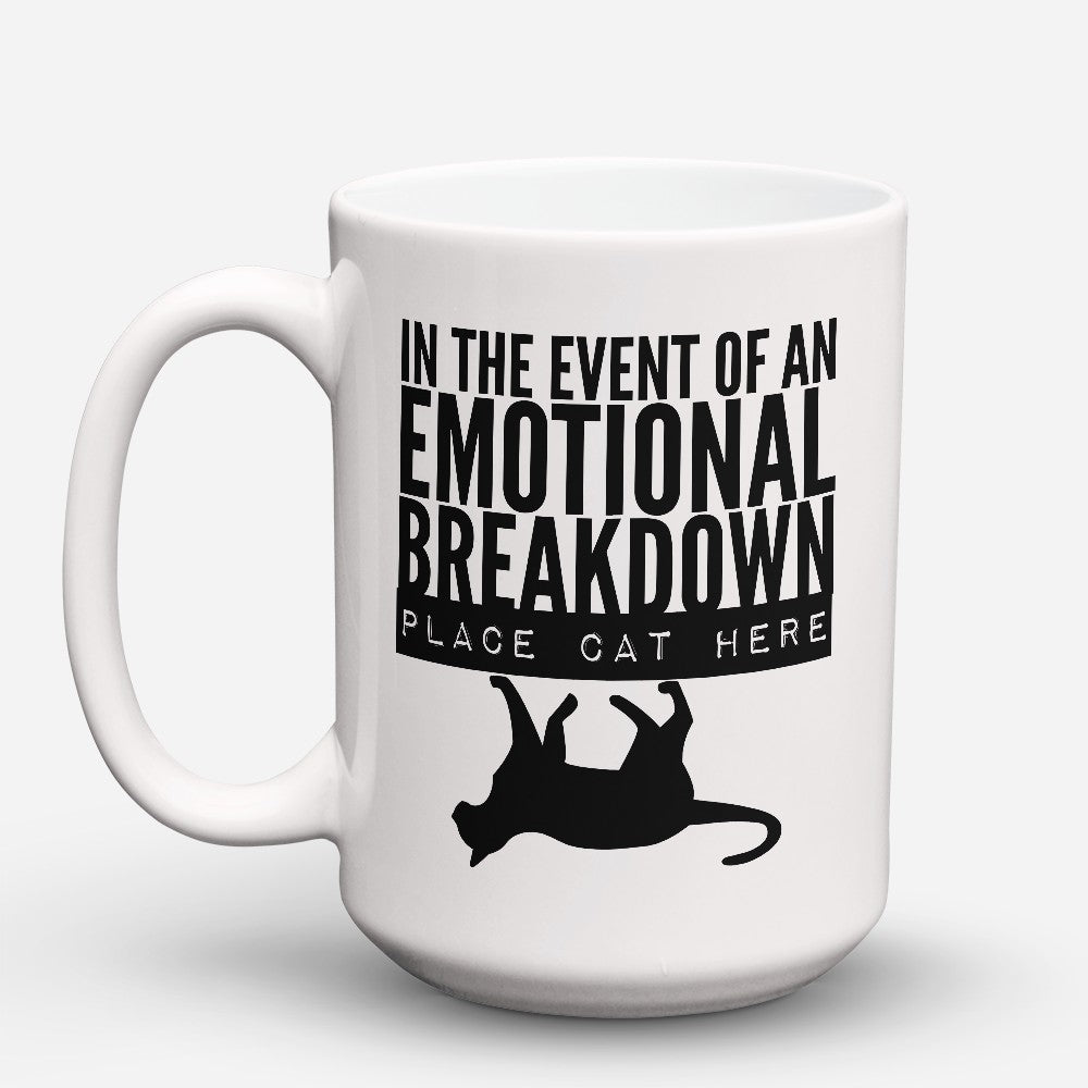"Limited Edition - ""Emotional Breakdown"" 15oz Mug"