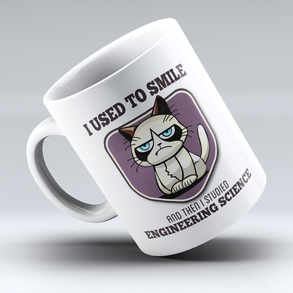 "Limited Edition - ""I Used to Smile - Engineering Science"" 11oz Mug - Engineer Mugs - Mugdom Coffee Mugs"