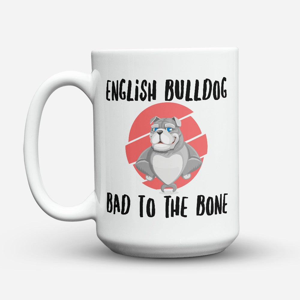 "Limited Edition - ""English Bulldog"" 15oz Mug"