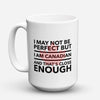 "Limited Edition - ""Canadians Enough"" 15oz Mug - Canada Mugs - Mugdom Coffee Mugs"