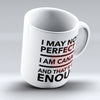 "Limited Edition - ""Canadians Enough"" 11oz Mug - Canada Mugs - Mugdom Coffee Mugs"