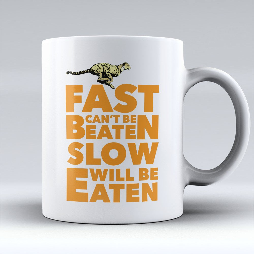 "Limited Edition - ""Fast Slow"" 11oz Mug"