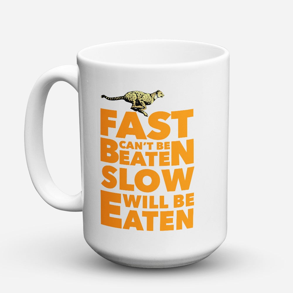 "Limited Edition - ""Fast Slow"" 15oz Mug"