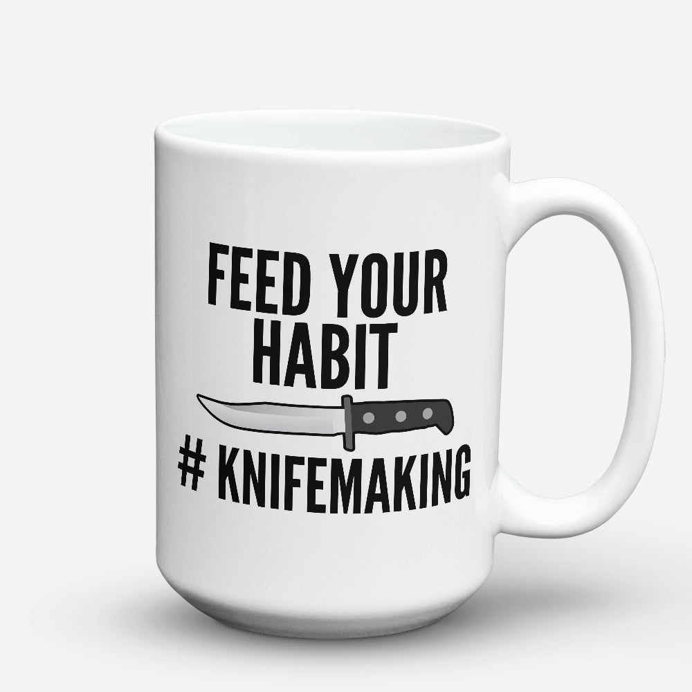 "Limited Edition - ""Feed Your Habit"" 15oz Mug"