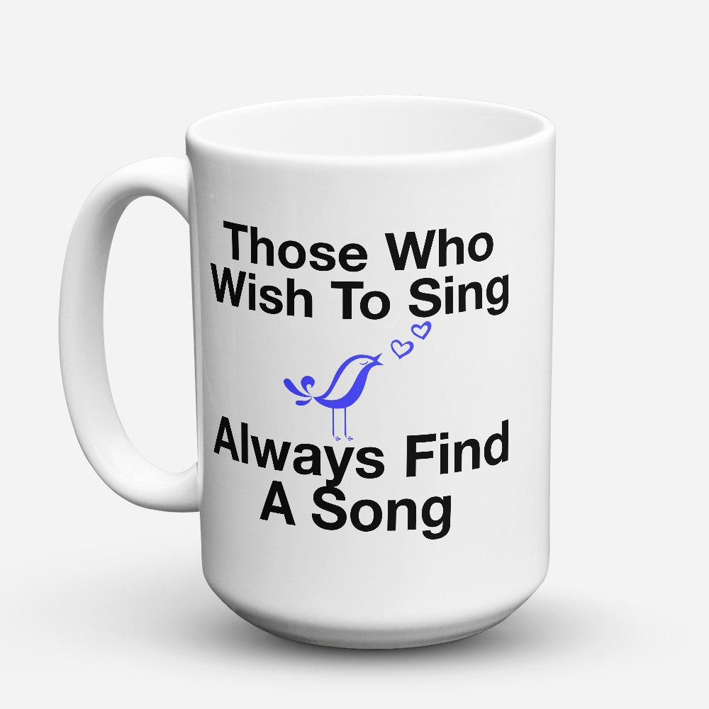 "Limited Edition - ""Find A Song"" 15oz Mug"