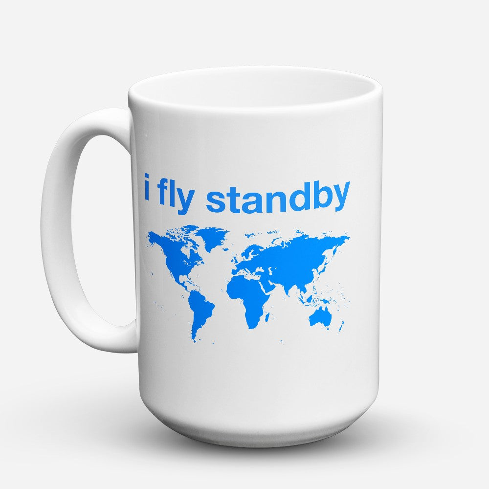 "Limited Edition - ""Fly Standby"" 15oz Mug"