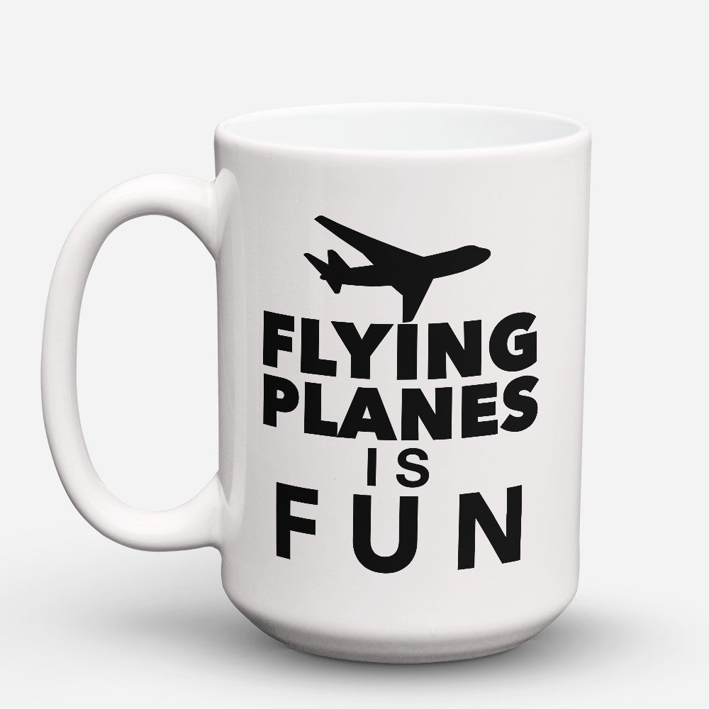 "Limited Edition - ""Flying Planes Is Fun"" 15oz Mug"